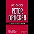 Las 5 claves de Peter Drucker: El liderazgo que marca la diferencia