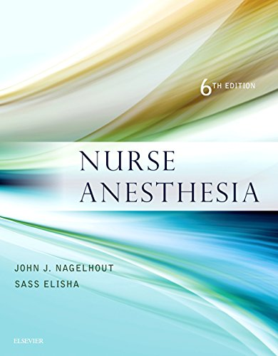Nurse Anesthesia, 6e by Saunders