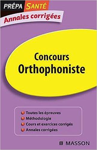 En ligne Annales corrigées Concours Orthophonistes pdf