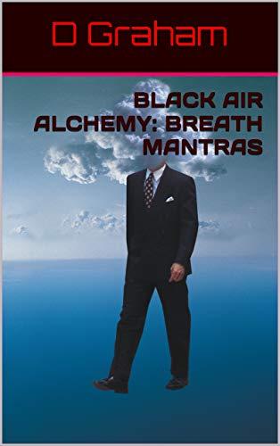 Black Air Alchemy: Breath Mantras