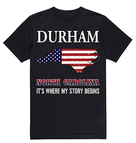 Independence Day Shirt - Durham North Carolina NC It's Where My Story Begins Black -