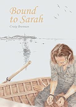 Bound to Sarah by [Brennan, Craig]