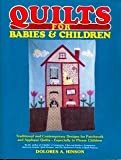 Quilts for Babies and Children, Dolores A. Hinson, 0668054751