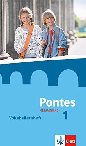 Pontes Gesamtband 1  Vokabellernheft 1. 3. Lernjahr  Pontes Gesamtband. Ausgabe Ab 2016