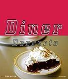 Diner Desserts, Tish Boyles, 0811824497