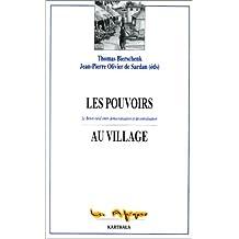 les pouvoirs au village. le benin rural entre democratisation et decentralisation