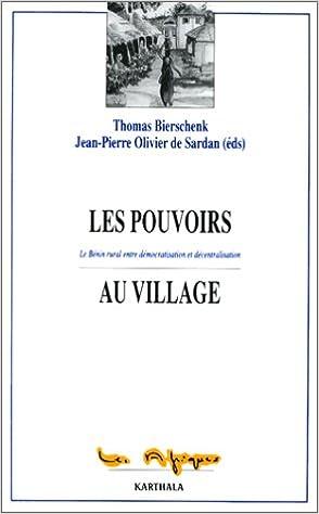 En ligne téléchargement Les pouvoirs aux villages, tome 1 : Le Bénin rural entre démocratisation et décentralisation pdf ebook