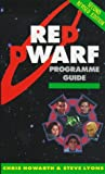 The Red Dwarf Programme Guide, Chris Howarth and Steve Lyons, 0753501031