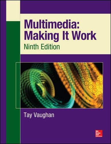 Multimedia: Making It Work, Nint...