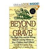Beyond the Grave, Gerald M. Condon and Jeffrey L. Condon, 0887307035
