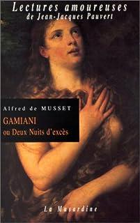 Gamiani ou Deux nuits d'excès, Musset, Alfred de