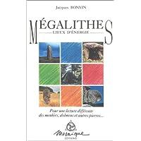 Mégalithes : Lieux d'énergie