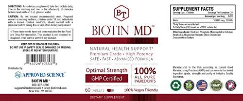 Biotin MD - Extra Strength Pure Biotin 10,000mcg for Improved Hair, Skin and Nail Health; 60 Vegan Tablets; Made in USA