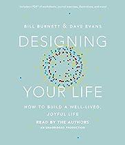 [E.B.O.O.K] Designing Your Life: How to Build a Well-Lived, Joyful Life [R.A.R]