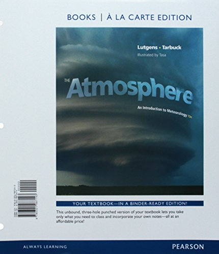 The Atmosphere: An Introduction to Meteorology, Books a la Carte Edition; Modified Mastering Meteorology with Pearson eText - ValuePack Access Card An Introduction to Meteorology (13th Edition)