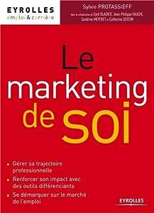 vignette de 'marketing de soi (Le) (Sylvie Protassieff)'