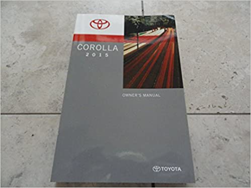 Amazon 2015 toyota corolla owners manual toyota books publicscrutiny Images