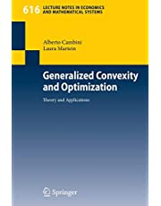 Generalized Convexity and Optimization: Theory and Applications