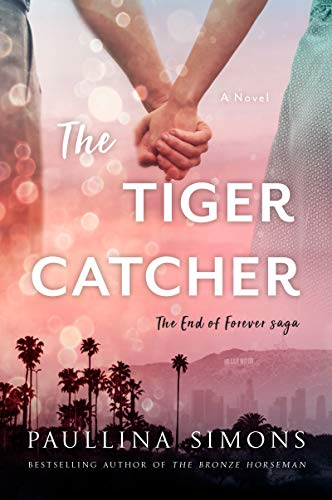 London Tigers - The Tiger Catcher: The End of Forever Saga