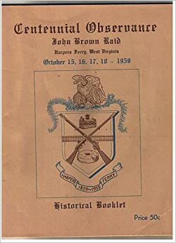 an introduction to john brown and harpers ferry raid John brown left an indelible mark on american history his so-called raid at harpers ferry resulted in both reverence and revulsion when brown and his small, integrated army of twenty-one.