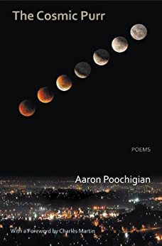 The Cosmic Purr - Poems (English Edition) de [Poochigian, Aaron]