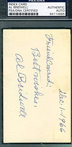 AL BRIDWELL PSA DNA D.69 Autograph 3x5 Signed Index Card