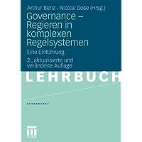 Governance - Regieren In Komplexen Regelsystemen: Eine Einführung (German Edition)