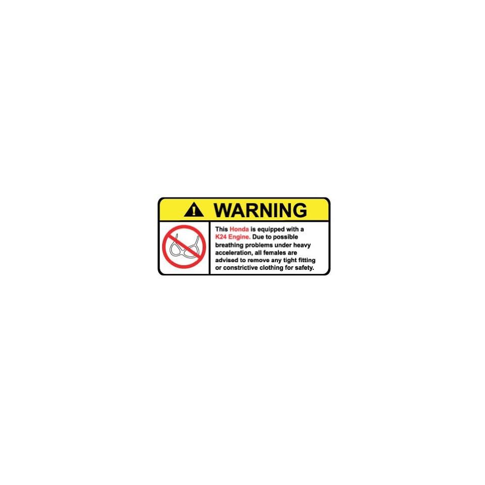 Honda K24 Engine No Bra, Warning decal, sticker