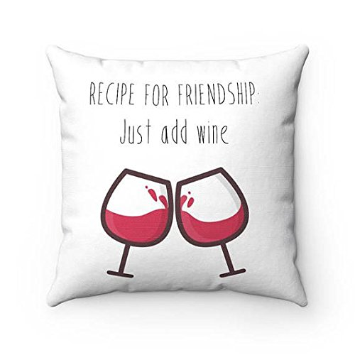 Friendship pillow cover / Best friend Gift / Best friend throw pillow / Just add wine