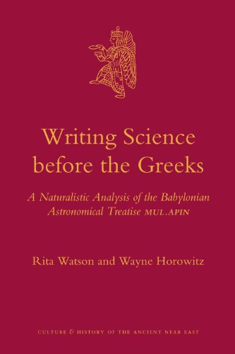 Writing Science before the Greeks (Culture and History of the Ancient Near East)