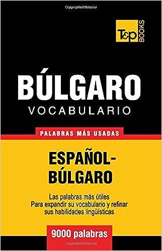 Vocabulario español-búlgaro - 9000 palabras más usadas (T&P