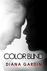 Color Blind: A Young Adult Contemporary Romance