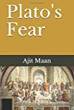 Plato's Fear