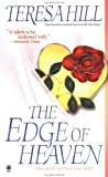 The Edge of Heaven, Teresa Hill, 0451410343