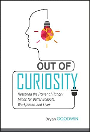 Piqued Case For Curiosity >> Out Of Curiosity Restoring The Power Of Hungry Minds For Better