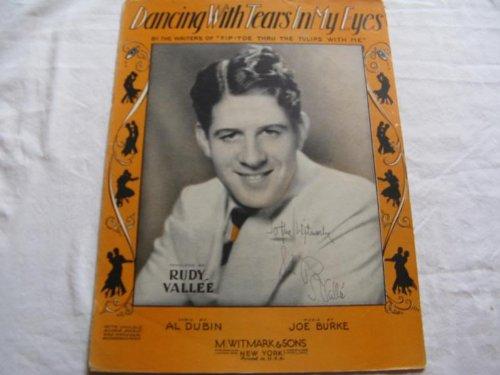 DANCING WITH TEARS IN MY EYES RUDY VALLEE 1930 SHEET M FOLDER 398 SHEET ()