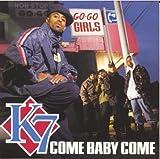 Come Baby Come
