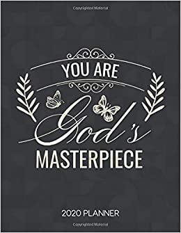 you are god s masterpiece planner weekly planner