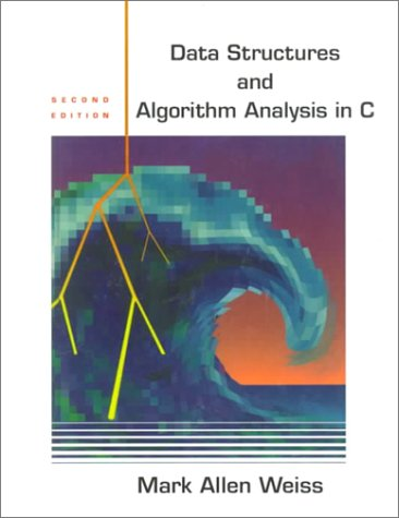 Data Structures and Algorithm Analysis in C (2nd Edition) by Pearson