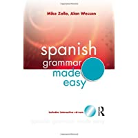 Spanish Grammar Made Easy (Hodder Arnold Publication)