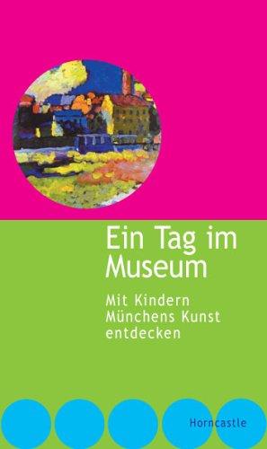 Ein Tag im Museum: Mit Kindern Münchens Kunst entdecken