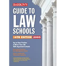Barron's Guide to Law Schools: 16th Edition 2005