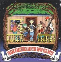 Frank Wakefield and the Good Old Boys
