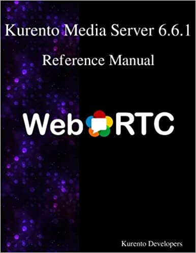 Kurento Media Server 6 6 1 Reference Manual: Kurento Developers