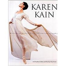 Karen Kain: Movement Never Lies