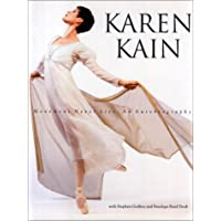 Karen Kain: Movement Never Lies