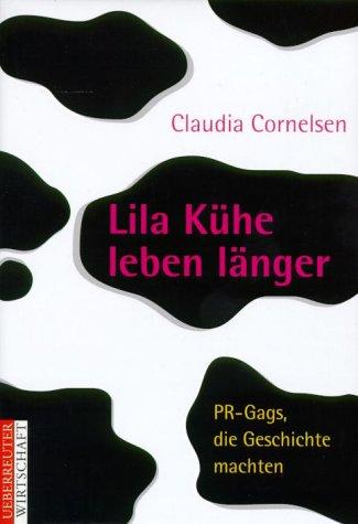 lila-khe-leben-lnger-pr-gags-die-geschichte-machten