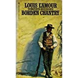 Borden Chantry, Louis L'Amour, 0553228145