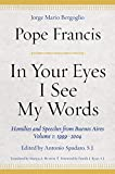 In Your Eyes I See My Words: Homilies and