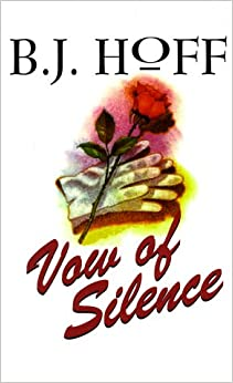 Vow Of Silence por B. J. Hoff epub